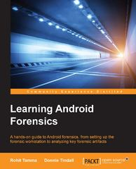 Learning Android Forensics 1st Edition 9781782174448 1782174443
