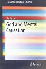 God and Mental Causation 1st Edition 9783662474266 3662474263