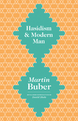 Hasidism and Modern Man 1st Edition 9781400874095 1400874092