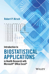 Introduction to Biostatistical Applications in Health Research with Microsoft Office Excel 1st Edition 9781119089650 1119089654