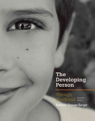 The Developing Person Through Childhood 7th Edition 9781464143526 1464143528