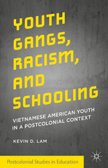 Youth Gangs, Racism, and Schooling 1st Edition 9781137475589 1137475587