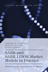 SABR and SABR LIBOR Market Models in Practice 1st Edition 9781137378637 1137378638