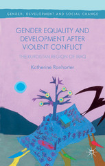 Gender Equality and Development After Violent Conflict 1st Edition 9781137528810 1137528818
