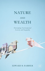 Nature and Wealth 1st Edition 9781137403384 1137403381