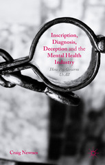 Inscription, Diagnosis, Deception and the Mental Health Industry 1st Edition 9780230293663 0230293662