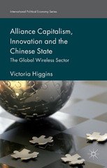 Alliance Capitalism, Innovation and the Chinese State 1st Edition 9781137529640 1137529644