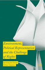 Environment, Political Representation, and the Challenge of Rights 1st Edition 9781137538949 1137538945