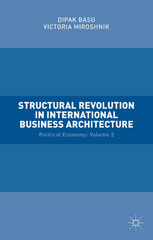 Structural Revolution in International Business Architecture 1st Edition 9781137535764 1137535768