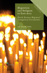 Migration and Religion in East Asia 1st Edition 9781137450388 113745038X