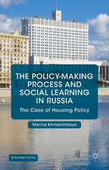 The Policy-Making Process and Social Learning in Russia 1st Edition 9781137409737 1137409738
