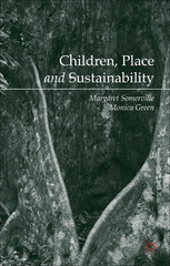Children, Place and Sustainability 1st Edition 9781137408495 1137408499