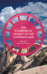 The Ecumenical Legacy of the Cappadocians 1st Edition 9781137513946 1137513942