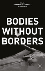 Bodies Without Borders 1st Edition 9781137556578 1137556579