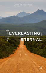 The Everlasting and the Eternal 1st Edition 9781137553294 1137553294