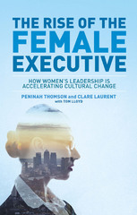 The Rise of the Female Executive 1st Edition 9781137451422 1137451424