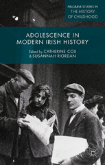Adolescence in Modern Irish History 1st Edition 9780230374904 0230374905