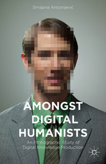 Amongst Digital Humanists 1st Edition 9781137484185 1137484187