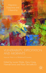 Vulnerability, Exploitation and Migrants 1st Edition 9781137460400 1137460407