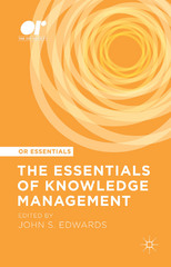 The Essentials of Knowledge Management 1st Edition 9781137552105 1137552107