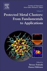 Protected Metal Clusters: From Fundamentals to Applications 1st Edition 9780444635020 0444635025