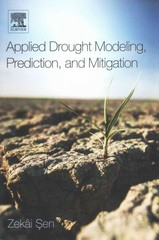 Applied Drought Modeling, Prediction, and Mitigation 1st Edition 9780128024225 0128024224
