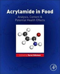 Acrylamide in Food 1st Edition 9780128028322 0128028327