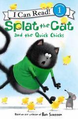 Splat the Cat and the Quick Chicks 1st Edition 9780062294241 0062294245