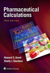 Pharmaceutical Calculations 15th Edition 9781496300713 1496300718