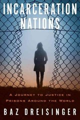 Incarceration Nations 1st Edition 9781590517277 159051727X