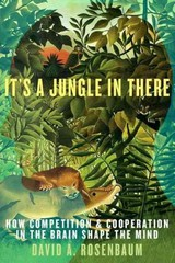 It's a Jungle in There 1st Edition 9780190263164 0190263164