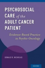 Psychosocial Care of the Adult Cancer Patient: Evidence-Based Practice in Psycho-Oncology 1st Edition 9780190275310 0190275316