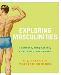 Exploring Masculinities 1st Edition 9780199315673 0199315671