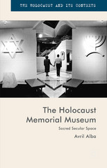 The Holocaust Memorial Museum 1st Edition 9781137451354 1137451351