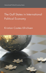 The Gulf States in International Political Economy 1st Edition 9781137385604 113738560X