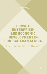 Private Enterprise-Led Economic Development in Sub-Saharan Africa 1st Edition 9781137534439 1137534435