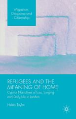 Refugees and the Meaning of Home 1st Edition 9781137553324 1137553324