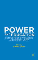 Power and Education 1st Edition 9781137415349 1137415347