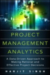 Project Management Analytics 1st Edition 9780134190488 0134190483