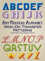 Art Nouveau Alphabet Iron-On Transfer Patterns 1st Edition 9780486802473 0486802477