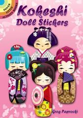 Kokeshi Doll Stickers 1st Edition 9780486799032 0486799034