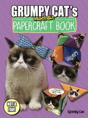 Grumpy Cat's Miserable Papercraft Book 1st Edition 9780486803210 048680321X