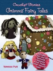 Crochet Stories - Grimms' Fairy Tales 1st Edition 9780486794617 048679461X