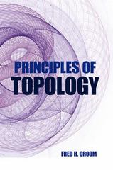 Principles of Topology 1st Edition 9780486810447 0486810445