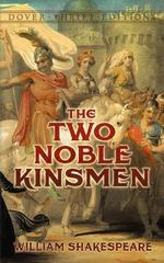 The Two Noble Kinsmen 1st Edition 9780486790145 0486790142