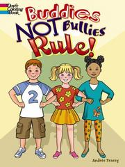 Buddies NOT Bullies Rule! 1st Edition 9780486801483 0486801489