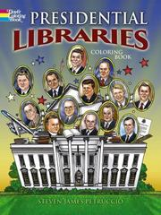 Presidential Libraries 1st Edition 9780486798530 0486798534