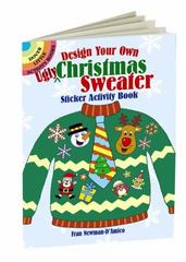 Design Your Own Ugly Christmas Sweater Sticker Activity Book 1st Edition 9780486801049 0486801047