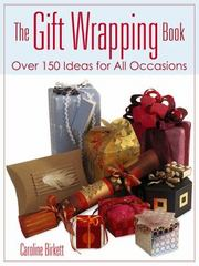 The Gift Wrapping Book 1st Edition 9780486800271 048680027X