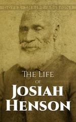 The Life of Josiah Henson 1st Edition 9780486800455 0486800458